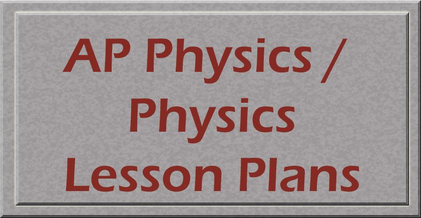 AP Physics Lesson Plans